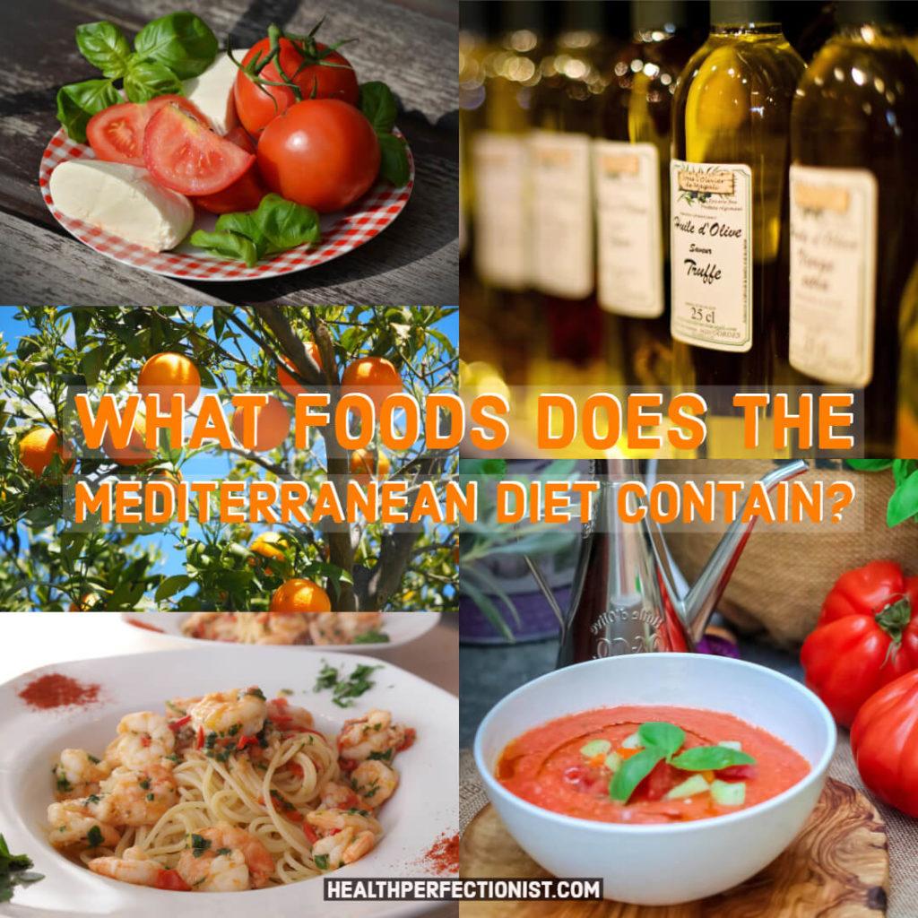 Quels aliments contient le régime méditerranéen?